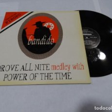 Discos de vinilo: BANDIDO I DRVE ALL NITE MEDLEY WITH POWER OF THE TIME LP 1994. Lote 144893334