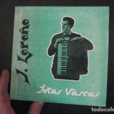 Disques de vinyle: JOSU LOROÑO - JOTAS VASCAS. SINGLE DEL SELLO CINSA DEL AÑO 1.963. Lote 144854318
