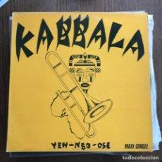 Discos de vinilo: KABBALA - YEN-NBO-OSE - 12'' MAXISINGLE VIRGIN 1984. Lote 144935018
