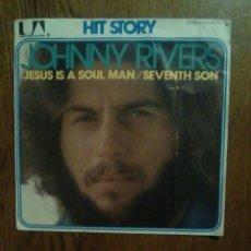 Discos de vinilo: JOHNNY RIVERS - JESUS IS A SOUL MAN / SEVENTH SON, UNITED ARTISTS RECORDS. FRANCE.. Lote 144915001