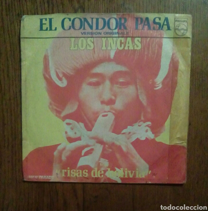 LOS INCAS - EL CONDOR PASA / RISAS DE BOLIVIA, PHILIPS, 1973. FRANCE (Música - Discos - Singles Vinilo - Grupos y Solistas de latinoamérica)
