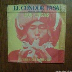 Discos de vinilo: LOS INCAS - EL CONDOR PASA / RISAS DE BOLIVIA, PHILIPS, 1973. FRANCE. Lote 144958124