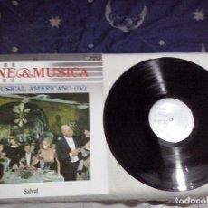 Discos de vinilo: MUSICA LP: CINE & MÚSICA, Nº 18 - EL MÚSICAL AMERICANO IV. SALVAT (ABLN). Lote 144968074
