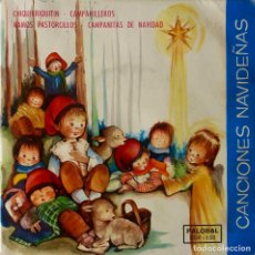 Discos de vinilo: CANCIONES NAVIDEÑAS. CORO INFANTIL. CHIQUIRRIQUITIN + 3. EP.. Lote 144985118