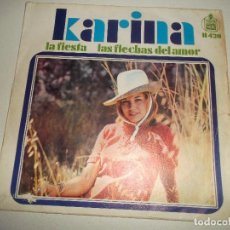 Discos de vinilo: KARINA, LA FIESTA, LAS FLECHAS DEL AMOR 1968. Lote 145013726