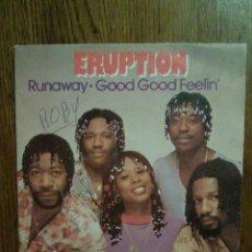 Discos de vinilo: ERUPTION - RUNAWAY / GOOD GOOD FEELIN', CARRERE, 1981. FRANCE.. Lote 145023205