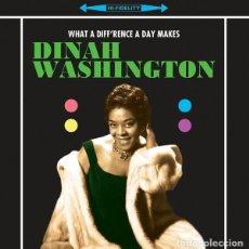 Discos de vinilo: DINAH WASHINGTON * 180G VINYL PRESSING.* WHAT A DIFFERENCE A DAY MAKES* PRECINTADO. Lote 145023302