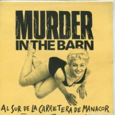 Discos de vinilo: MURDER IN THE BARN / AL SUR DE LA CARRETERA DE MANACOR / DOS CORAZONES (SINGLE 1991). Lote 145033374