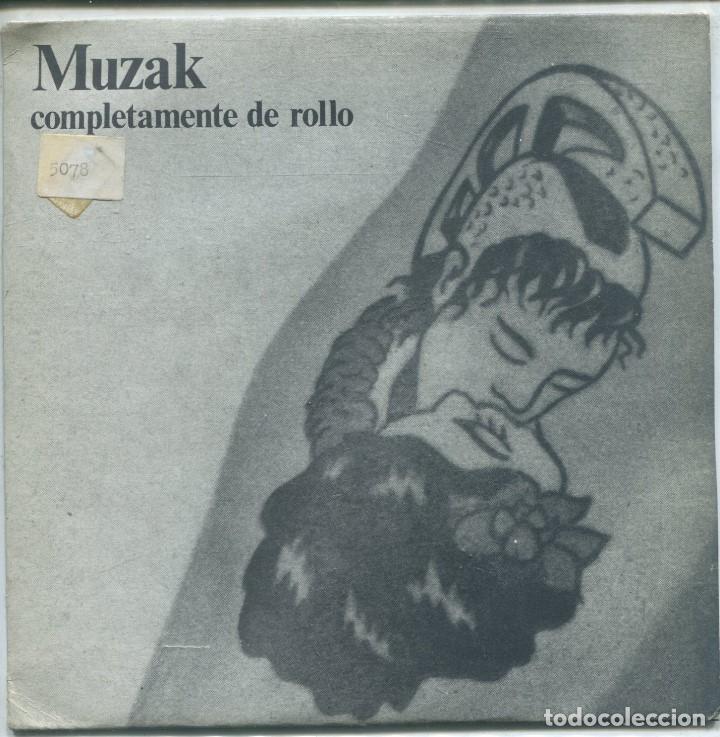 MUZAK / COMPLETAMENTE DE ROLLO / AVANCE 1 Y AVANCE 2 (SINGLE 1986) (Música - Discos - Singles Vinilo - Grupos Españoles de los 70 y 80)