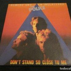 Discos de vinilo: THE POLICE - DON'T STAND SO CLOSE TO ME - EDICION ESPAÑOLA DEL AÑO 1980.. Lote 145046362