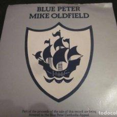 Discos de vinilo: MIKE OLDFIELD - BLUE PETER - SN - EDICION INGLESA DEL AÑO 1979.. Lote 145047558