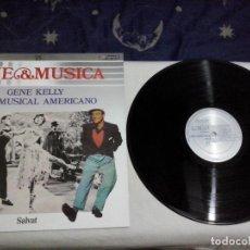 Discos de vinilo: MUSICA LP: CINE & MUSICA SALVAT Nº 15. GENE KELLY Y EL MUSICAL AMERICANO (ABLN). Lote 145056838