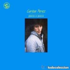 Discos de vinilo: CARLOS PEREZ, POCO A POCO, MAXI-SINGLE SPAIN 1983. Lote 145067198