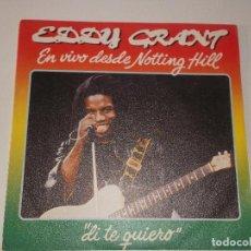 Discos de vinilo: EDDY GRANT / DI TE QUIERO / CURFEW (SINGLE PROMO 1982. Lote 145078714