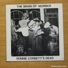Discos de vinilo: THE BRAIN OF MORBIUS - RONNIE CORBETT´S DEAD - MAXI. Lote 145091729