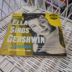 Discos de vinilo: ELLA FITZGERALD – ELLA SINGS GERSHWIN .LP 10 PULGADAS ORIG. USA 1951.SELLO DECCA.MONO. Lote 145118906