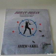 Discos de vinilo: DURAN DURAN - JAMES BOND 007, A VIEW TO A KILL / THAT FATAL KISS - SINGLE EMI 1985. Lote 236077750