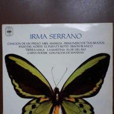 Discos de vinilo: IRMA SERRANO - LP - 1971 - CBS. Lote 145128134