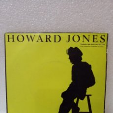 Discos de vinilo: HOWARD JONES-THINGS CAN ONLY GET BETTER/WHY LOOK FOR THE KEY 1985 WEA.. Lote 145136018