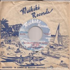 Discos de vinilo: SINGLE HONEY KALIMA & ROYAL HAWAIIANS SERENADERS WAIKIKI RECORDS 514 USA 195??? EXOTICA. Lote 145147078