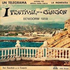 Discos de vinilo: JOSE GUARDIOLA - UN TELEGRAMA + 3 TEMAS - 1ER FESTIVAL DE LA CANCION BENIDORM 1959 . Lote 145168334