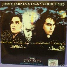 Discos de vinilo: JIMMY BARNES & INXS - GOOD TIMES - MAXI SINGLE 12' - THE LOST BOYS / JÓVENES OCULTOS. Lote 144565370