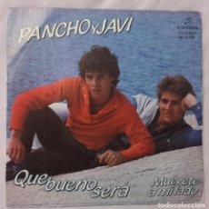 Discos de vinilo: PANCHO Y JAVI: QUE BUENO SERA + MUEVETE A MI LADO, SINGLE SPAIN 1983. Lote 145180666