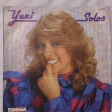 Discos de vinilo: YURI - SOLOS / Y DESCUBRIR QUE TE QUIERO - SINGLE SPAIN 1983 . Lote 145186162