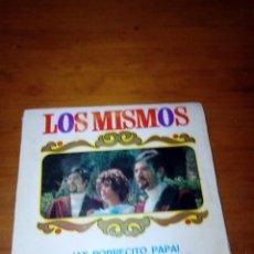 Discos de vinilo: LOS MISMOS. AY, POBRECITO PAPA. UN MILLON PARA TU AMOR. MRV. Lote 145188934