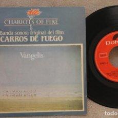 Discos de vinilo: CHARIOTS OF FIRE CARROS DE FUEGO BANDA SONORA ORIGINAL SINGLE VINYL . Lote 145228942