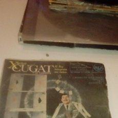 Discos de vinilo: BAL-7 DISCO CHICO 7 PULGADAS XAVIER CUGAT AQUELLOS OJOS VERDES. Lote 145269290