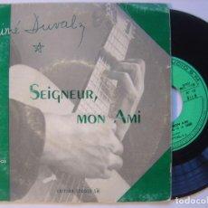 Discos de vinilo: AIME DUVAL - SEIGNEUR MON AMI - EP FRANCES - EDITIONS STUDIOS. Lote 145277802