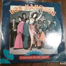 Discos de vinilo: LOS MANOLOS-STRANGERS IN THE NIGHT.MAXI. Lote 145294410