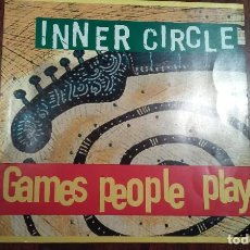 Discos de vinilo: INNER CIRCLE-GAMES PEOPLE PLAY.MAXI. Lote 145295598