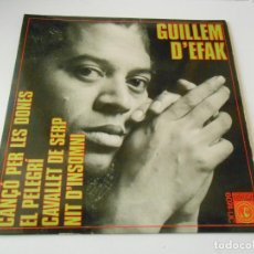 Discos de vinilo: GUILLEM D´EFAK, EP, CANÇÓ PER LES DONES + 3, AÑO 1968. Lote 145328794