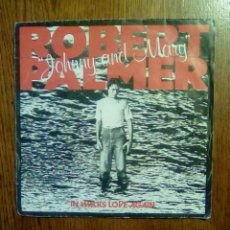 Discos de vinilo: ROBERT PALMER - JOHNNY AND MARY / IN WALKS LOVE AGAIN, ISLAND RECORDS, 1980. FRANCE.. Lote 145349666