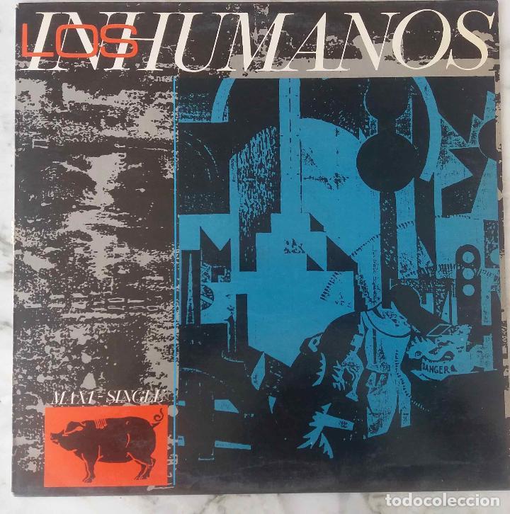 LOS INHUMANOS. ERES UNA FOCA. MAXI SINGLE 4 TEMAS (Música - Discos de Vinilo - Maxi Singles - Grupos Españoles de los 70 y 80)