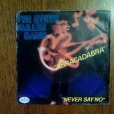 Discos de vinilo: THE STEVE MILLER BAND - ABRACADABRA / NEVER SAY NO, MERCURY, 1982. FRANCE.. Lote 145357713