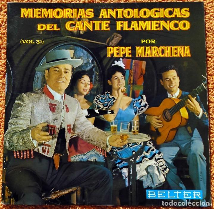 VINILO LP PEPE MARCHENA - MEMORIAS ANTOLÓGICAS DEL CANTE FLAMENCO VOL 3 - 1963 (Música - Discos - LP Vinilo - Flamenco, Canción española y Cuplé)