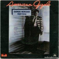 Discos de vinilo: GIORGIO MORODER – NIGHT DRIVE / THE APARTMENT, AMERICAN GIGOLO BSO - SG SPAIN 1980 - POLYDOR. Lote 145407762