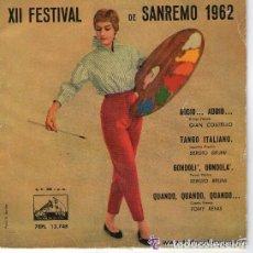 Discos de vinilo: GIAN COSTELLO / SERGIO BRUNI / TONY RENIS - XII FESTIVAL DE SAN REMO 1962 - ADDIO + 3 - EP EMI 1962. Lote 145419322