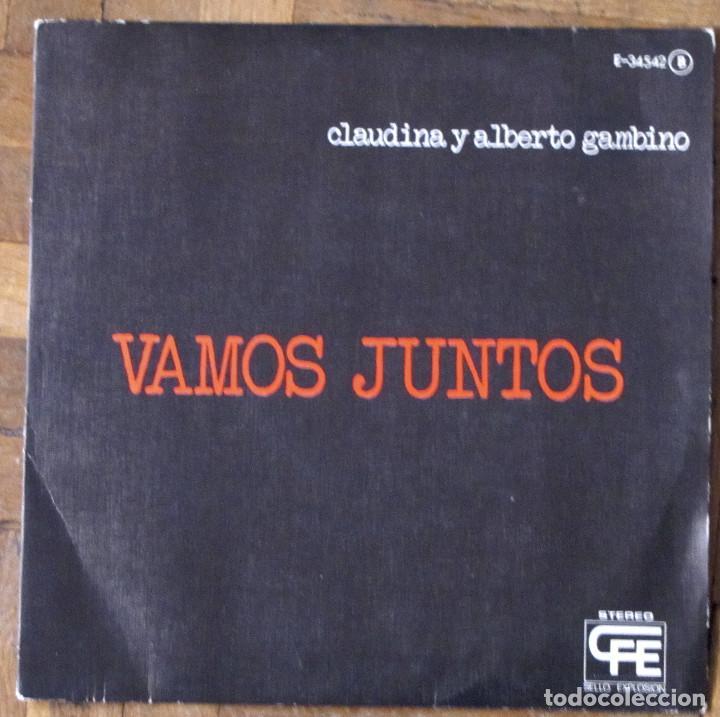 CLAUDINA Y ALBERTO GAMBINO. VAMOS JUNTOS. EXPLOSION, E-34542. ESPAÑA, 1976. FUNDA EX. DISCO EX. (Música - Discos - Singles Vinilo - Grupos y Solistas de latinoamérica)
