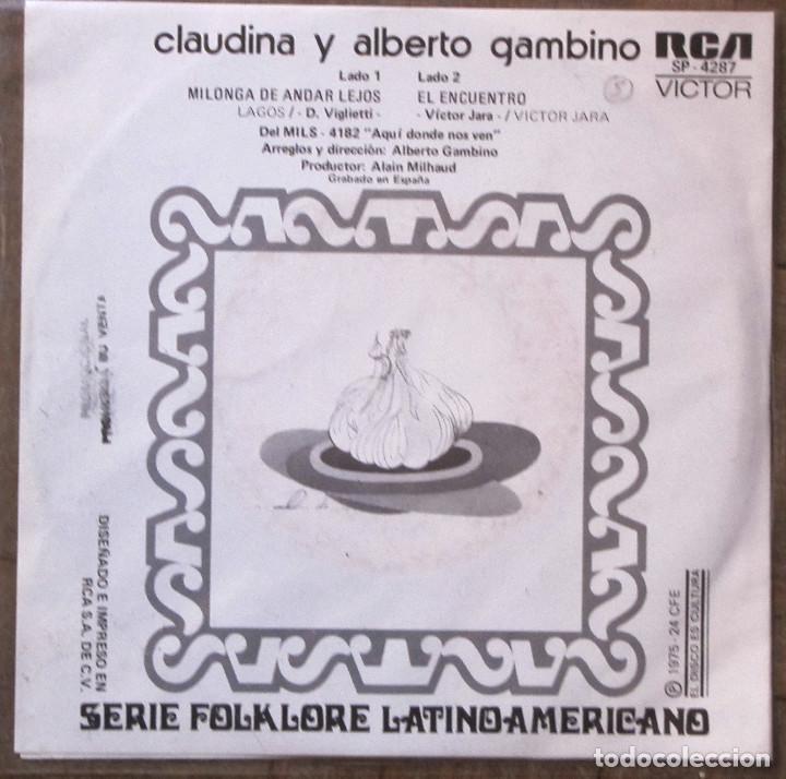 Discos de vinilo: Claudina y Alberto Gambino. milonga de andar lejos. RCA, SP-4287. España, 1975. EX, EX. - Foto 2 - 145477542