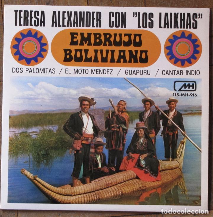 TERESA ALEXANDER CON LOS LAIKHAS. EMBRUJO BOLIVIANO. MH, 115-MH-916. ESPAÑA, 1972. EX. EX. (Música - Discos - Singles Vinilo - Grupos y Solistas de latinoamérica)