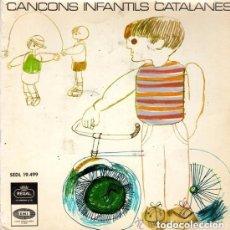 Discos de vinilo: CORAL ELISENDA. CANÇONS INFANTILS CATALANES. REGAL EMI 1966. EP. Lote 145486626