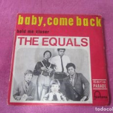 Discos de vinilo: THE EQUALS. BABY, COME BACK - HOLD ME CLOSER SINGLE. Lote 145501278