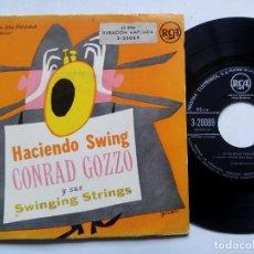 Discos de vinilo: CONRAD GOZZO Y SUS SWINGING STRINGS. HACIENDO SWING. EP RCA 3-20089. ESPAÑA. LA ROSITA.. Lote 145505918