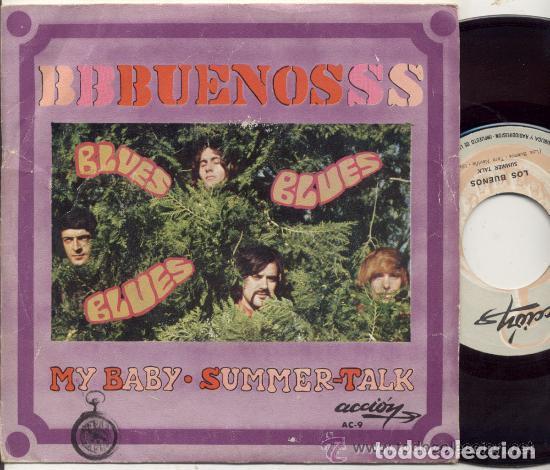 BUENOS / MY BABY / SINGLE 45 RPM / EDITADO POR ACCION (Música - Discos - Singles Vinilo - Grupos Españoles 50 y 60)