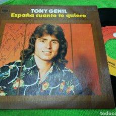 Discos de vinilo: TONY GENIL SINGLE ESPAÑA CUANTO TE QUIERO FIRMADO POR EL 1975. Lote 145528876
