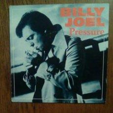 Discos de vinilo: BILLY JOEL - PRESSURE / LAURA, CBS, 1982. HOLLAND.. Lote 145549245
